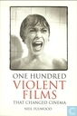 One hundred Violent Films that changed cinema
