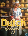 Dutch Delight.Typical Dutch Food.
