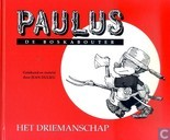 Comic Books - Paulus the Woodgnome - Het driemanschap