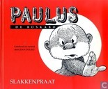 Comic Books - Paulus the Woodgnome - Slakkenpraat