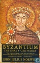 Byzantium  The early centuries