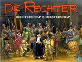 Comic Books - Rechter, De - Rechterschap is meesterschap