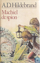 Machiel de spion