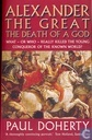 Alexander the Great  the death of a god