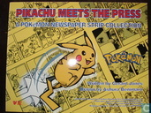 Pikachu Meets the Press
