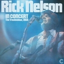 Nelson,Ricky In concert. The Troubadour 1969