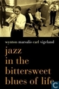 Jazz in the bittersweet of life