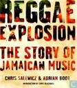 Reggae Exploision: The story of Jamaican music