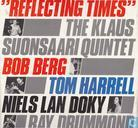 Disques vinyl et CD - Berg, Bob - Reflecting Times