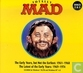 MAD - The Early Years, but Not the Earliest: 1961-1968 + The Latest of the Early Years: 1969-1974