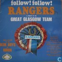 Follow!Follow! Rangers a tribute to The Great Glasgow Team