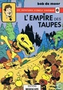L'empire des taupes