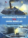 Confederate Ironclad vs Union Ironclad