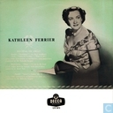 Recital of Arias by Kathleen Ferrier (Contralto)