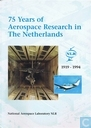75 Years Aerospace Research in The Netherlands