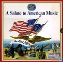 A salute to American Music - Our First 200 Years
