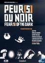 Peur(s) du noir / Fear(s) of the Dark