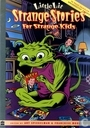 Strange Stories for Strange Kids - Sampler