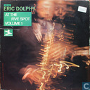 Eric Dolphy at the Five Spot, volume 1
