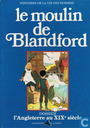 Le Moulin de Blandford