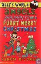 Angels, Arguments and a Furry Merry Christmas