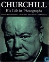Churchill. His Life in Photographs