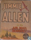 Jimmie Allen in the Air Mail Robbery