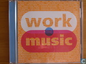 Work the music