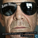 Lou Reed - Heineken Music Hall - Amsterdam