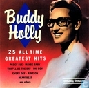 Buddy Holly - 25 all Time greatest Hits