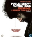 Public Enemy Number One - Part II