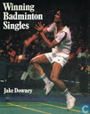 Winning Badminton Singles
