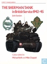 The Sherman Tank in British Service 1942-45