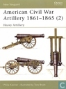 American Civil War Artillery 1861-1865 (2)