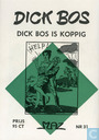Strips - Dick Bos - Dick Bos is koppig