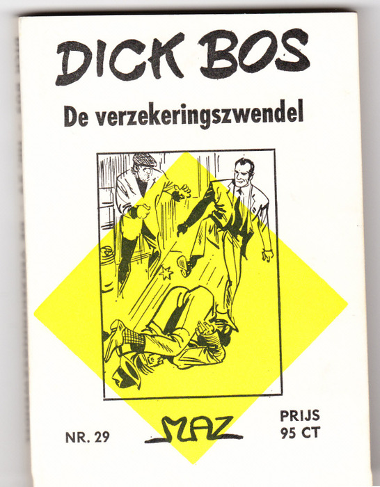 Dick Bos 29 t/m 38 - 6 x Nooitgedacht + 4x Maz
