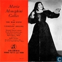 Maria Meneghini Callas sings The Mad Scene from I Puritani