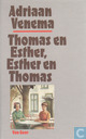 Thomas en Esther, Esther en Thomas