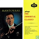 Mantovani plays the immortal Classics