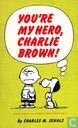 You're my hero, Charlie Brown!