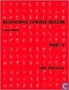 """Beginning Chinese Reader, Part Ii, Second Edition / Edition 2"""
