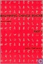 """Beginning Chinese Reader, Part 1, Vol. 1 / Edition 2"""