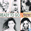 Ready To Go 2 - Women Of The 90's