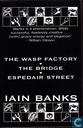 The wasp factory-The Bridge-Espedair Street