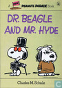 Dr. Beagle and Mr. Hyde