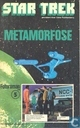 Bandes dessinées - Star Trek - Metamorfose