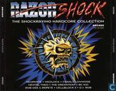 Razor Shock - The Shockraving Hardcore Collection