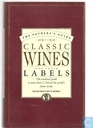 The Sotheby's Guide to Classic Wines and their labels