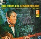 Eddie Condon & Co.- Gershwin Program 1941-1945