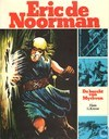 Comic Books - Eric the Norseman - De burcht van Myrkven